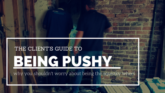 Client's Guide to Being Pushy